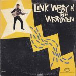 Link Wray – Link Wray & The Wraymen