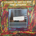 The Adverts – Crossing the Red Sea with The Adverts