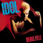 Billy Idol – Rebel Yell