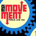 The Movement – Fools like you