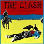 The Clash – Give'Em Enough Rope